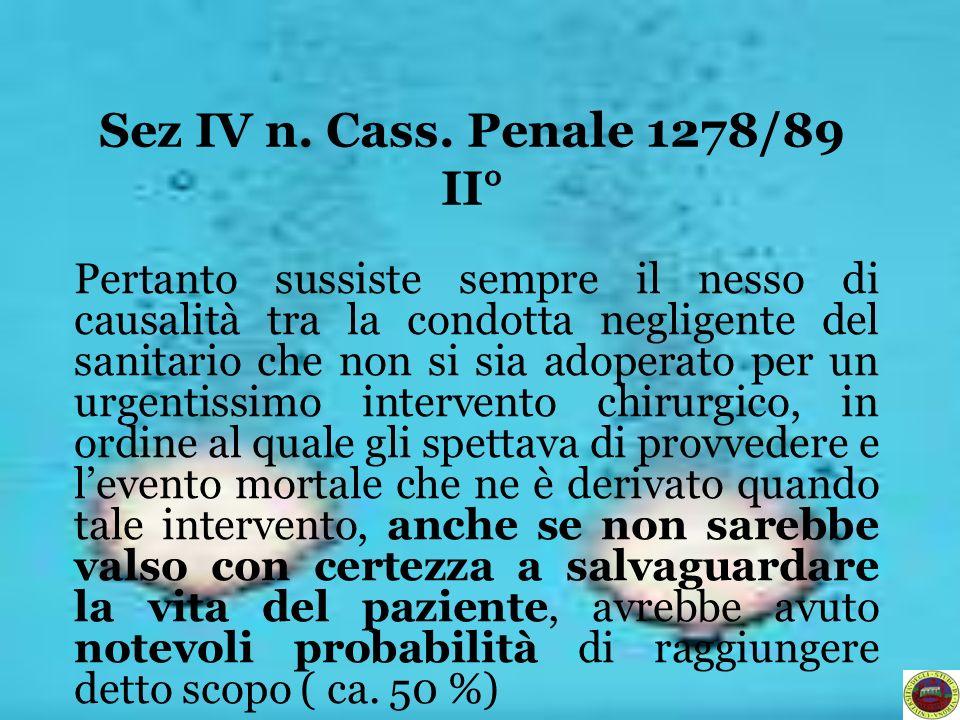 Sez IV n. Cass. Penale 1278/89 II°