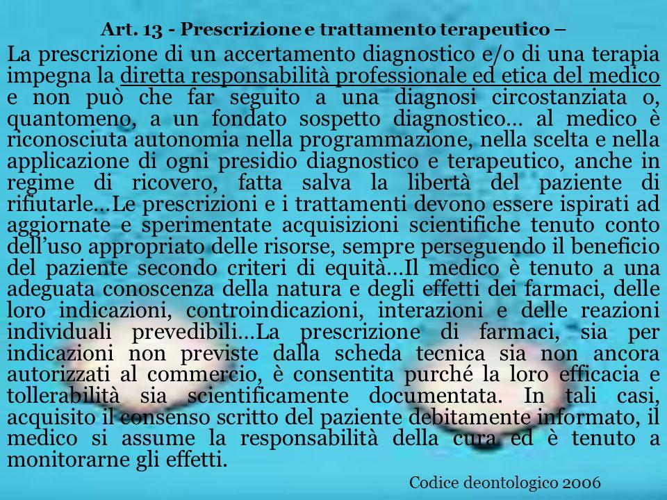 Art. 13 - Prescrizione e trattamento terapeutico –