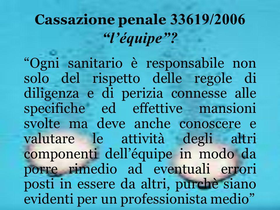 Cassazione penale 33619/2006 l'équipe