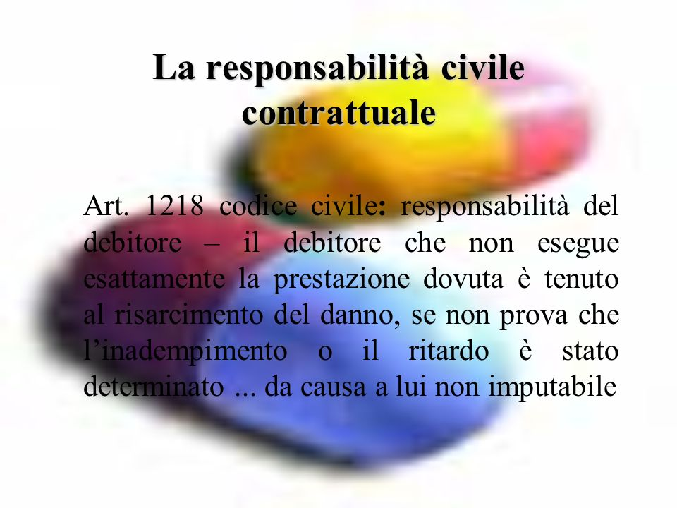 La responsabilità civile contrattuale