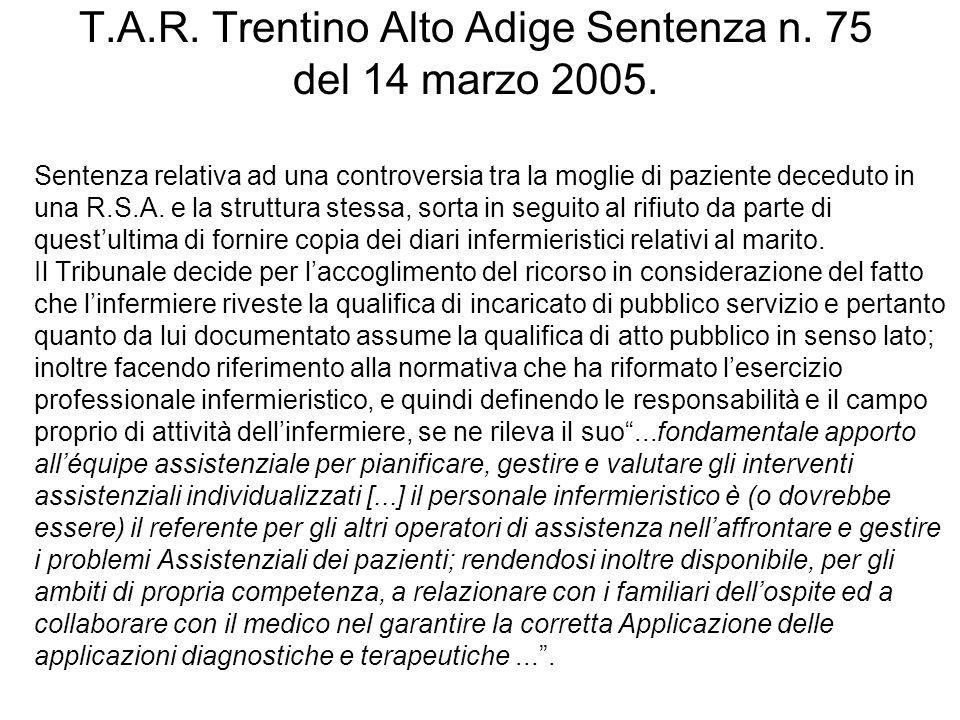 T.A.R. Trentino Alto Adige Sentenza n. 75 del 14 marzo 2005.