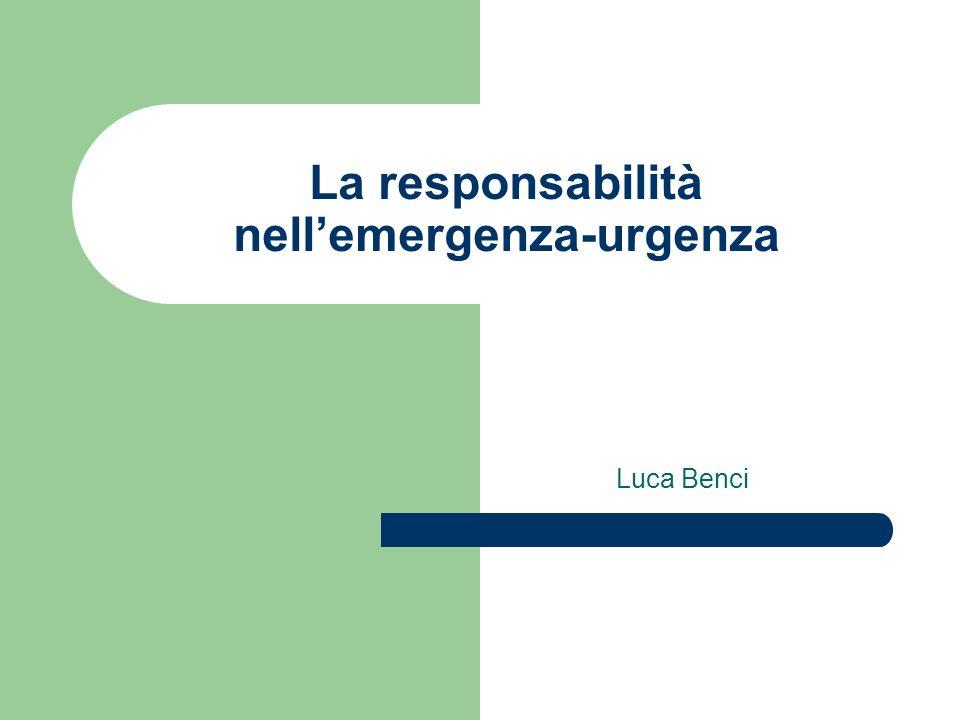 La responsabilità nell'emergenza-urgenza