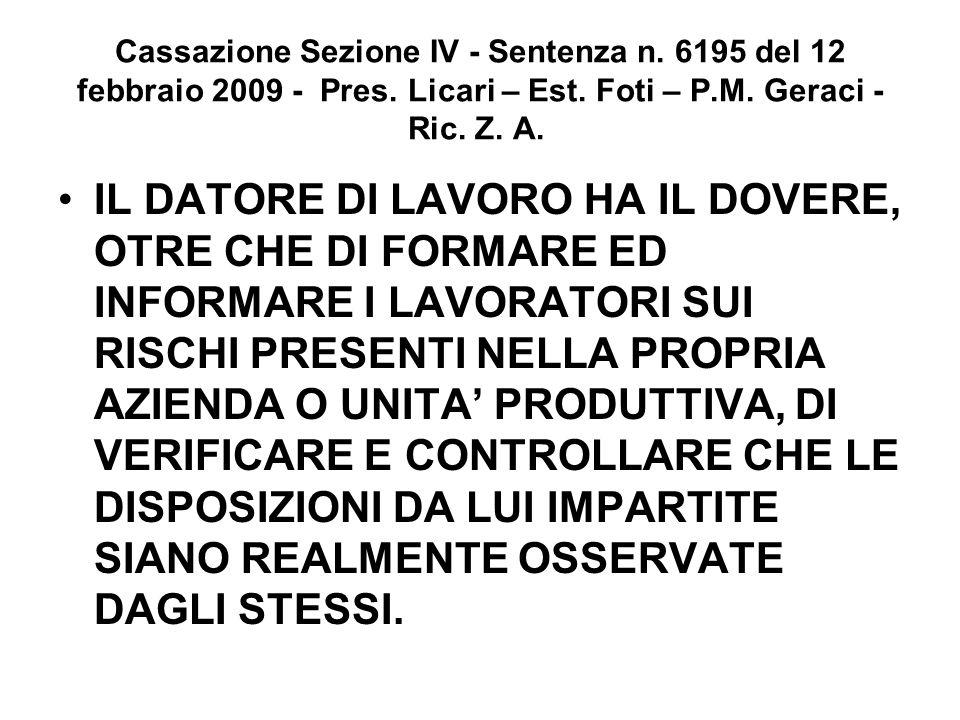 Cassazione Sezione IV - Sentenza n. 6195 del 12 febbraio 2009 - Pres