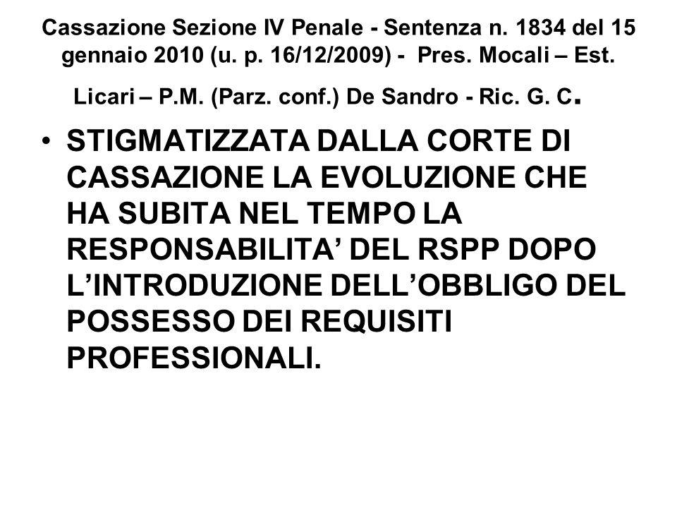 Cassazione Sezione IV Penale - Sentenza n. 1834 del 15 gennaio 2010 (u