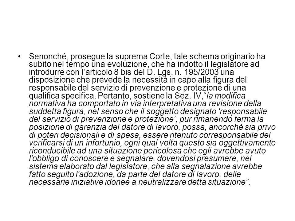 Senonché, prosegue la suprema Corte, tale schema originario ha subito nel tempo una evoluzione, che ha indotto il legislatore ad introdurre con l'articolo 8 bis del D.
