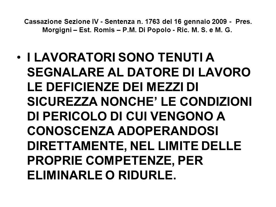 Cassazione Sezione IV - Sentenza n. 1763 del 16 gennaio 2009 - Pres