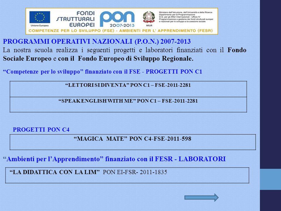 PROGRAMMI OPERATIVI NAZIONALI (P.O.N.) 2007-2013