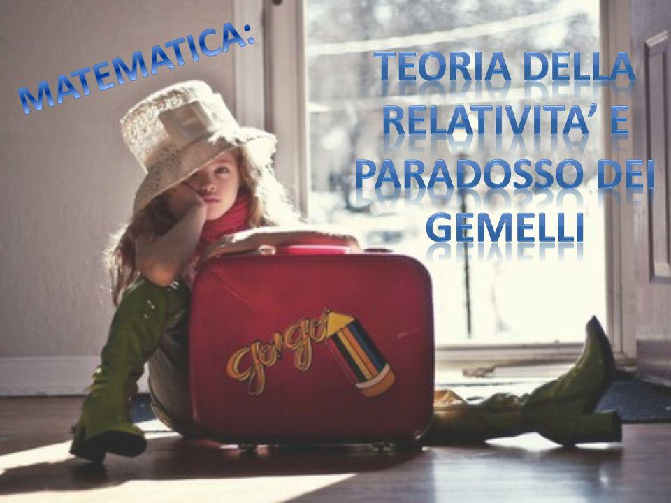 Teoria della relativita' e paradosso dei gemelli