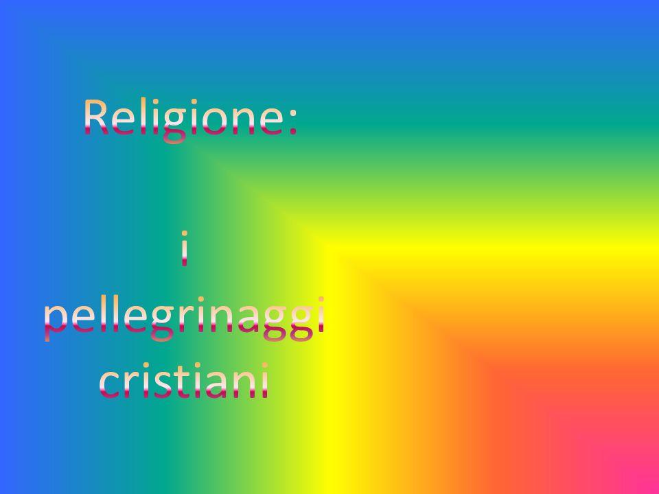 i pellegrinaggi cristiani