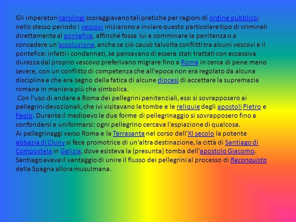 Gli imperatori carolingi scoraggiavano tali pratiche per ragioni di ordine pubblico; nello stesso periodo i vescovi iniziarono a inviare questo particolare tipo di criminali direttamente al pontefice, affinché fosse lui a comminare la penitenza o a concedere un assoluzione, anche se ciò causò talvolta conflitti tra alcuni vescovi e il pontefice: infatti i condannati, se pensavano di essere stati trattati con eccessiva durezza dal proprio vescovo preferivano migrare fino a Roma in cerca di pene meno severe, con un conflitto di competenza che all epoca non era regolato da alcuna disciplina e che era segno della fatica di alcune diocesi di accettare la supremazia romana in maniera più che simbolica.