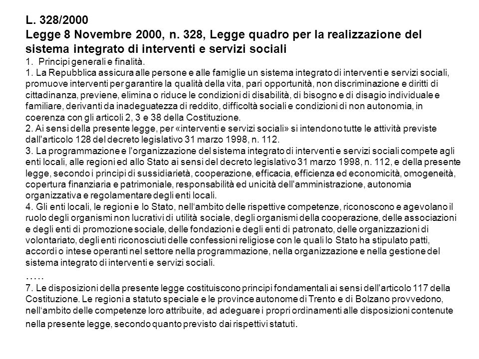 L. 328/2000 Legge 8 Novembre 2000, n. 328, Legge quadro per la realizzazione del sistema integrato di interventi e servizi sociali.