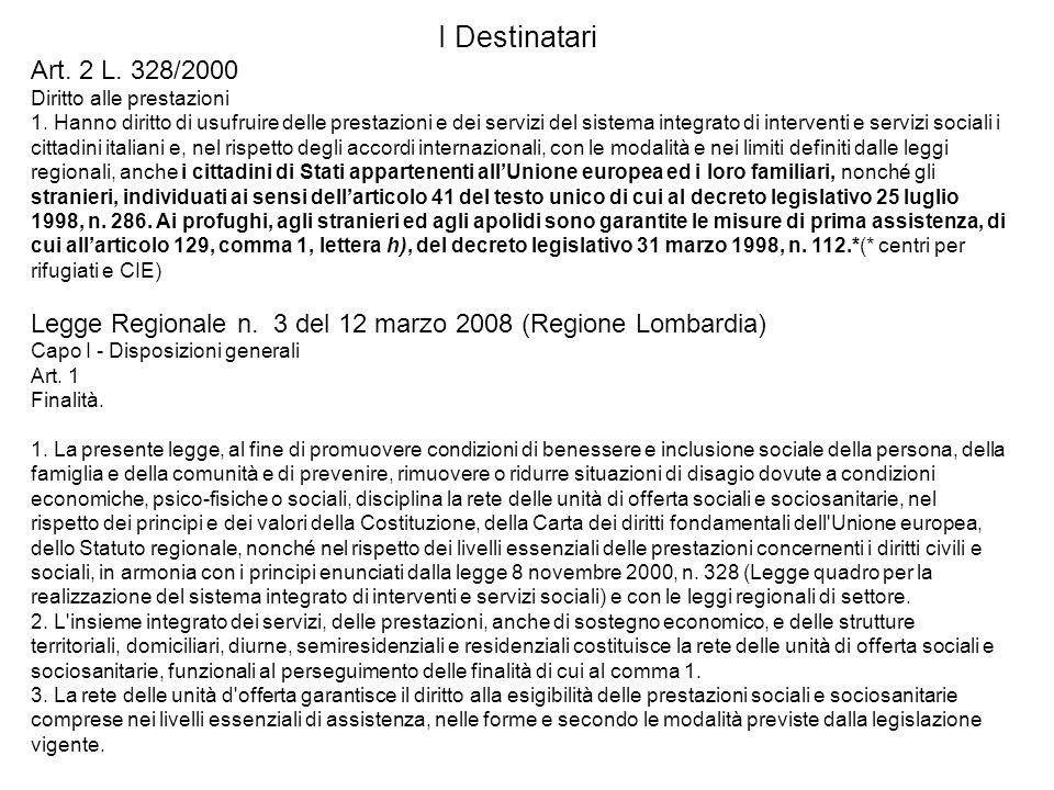 I Destinatari Art. 2 L. 328/2000. Diritto alle prestazioni.