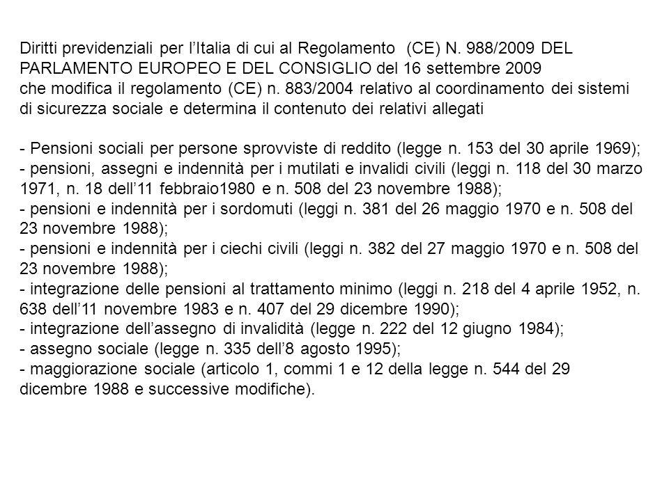 Diritti previdenziali per l'Italia di cui al Regolamento (CE) N