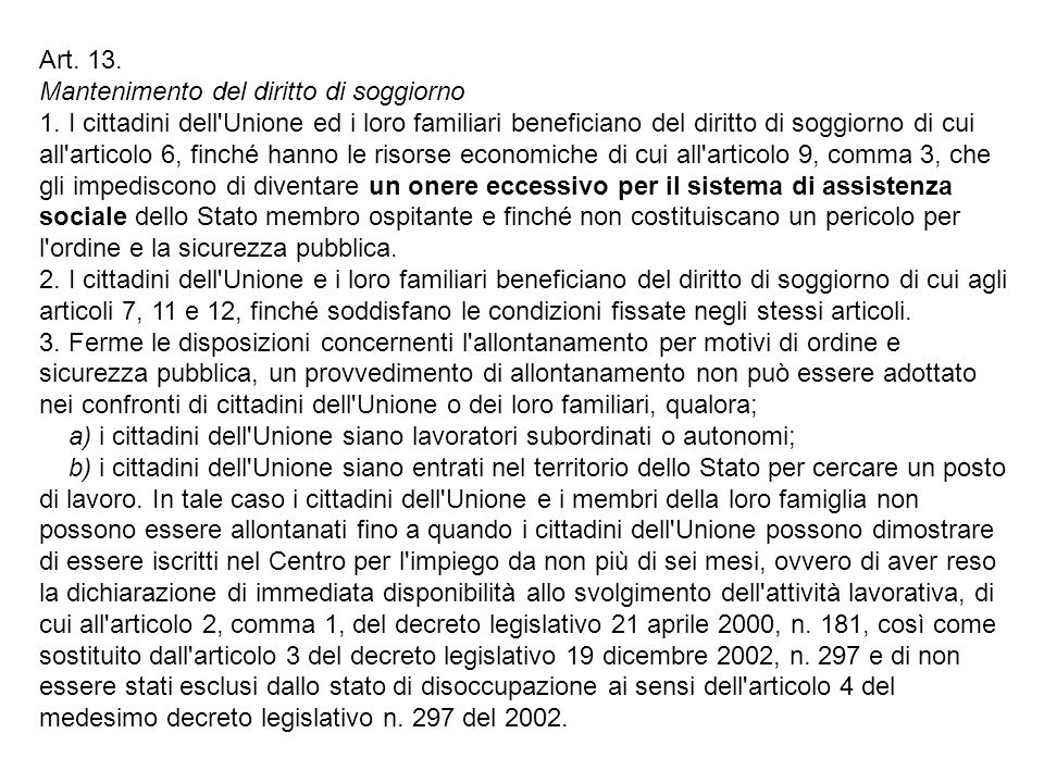 Art. 13. Mantenimento del diritto di soggiorno