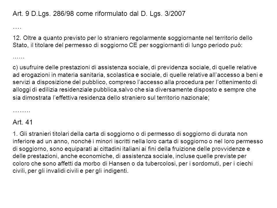 Art. 9 D.Lgs. 286/98 come riformulato dal D. Lgs. 3/2007 ….