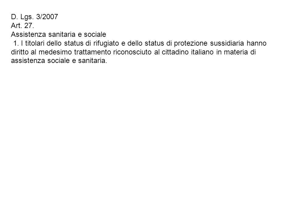 D. Lgs. 3/2007 Art. 27. Assistenza sanitaria e sociale.