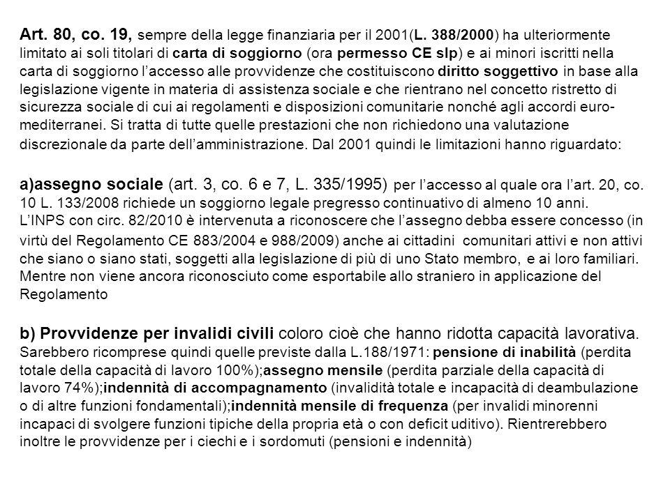 Art. 80, co. 19, sempre della legge finanziaria per il 2001(L