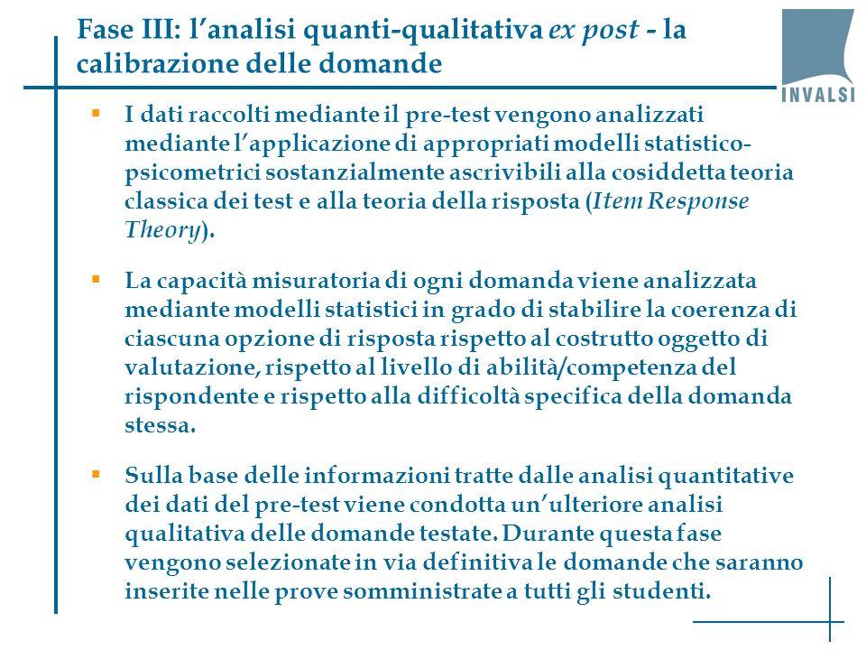 Fase III: l'analisi quanti-qualitativa ex post - la calibrazione delle domande