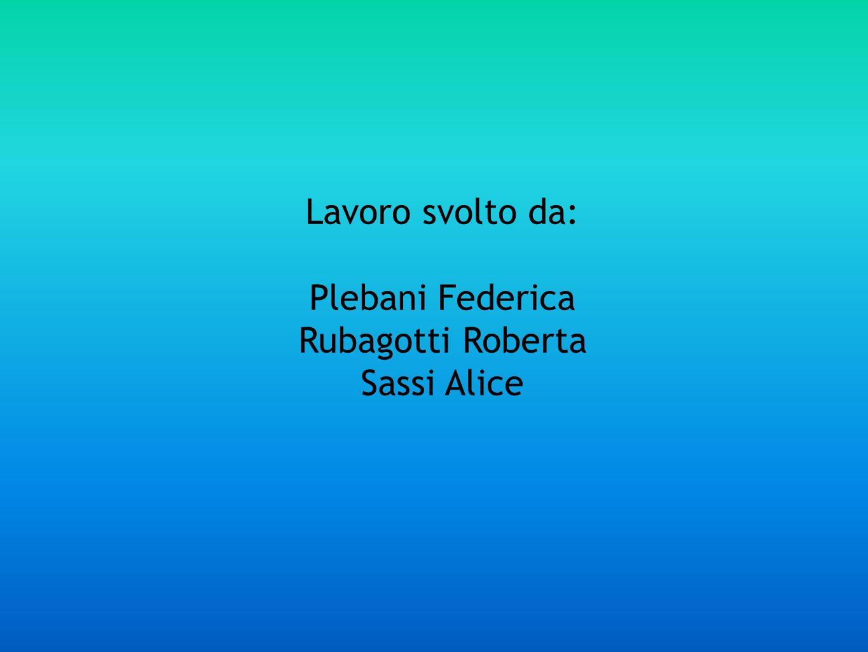 Plebani Federica Rubagotti Roberta Sassi Alice