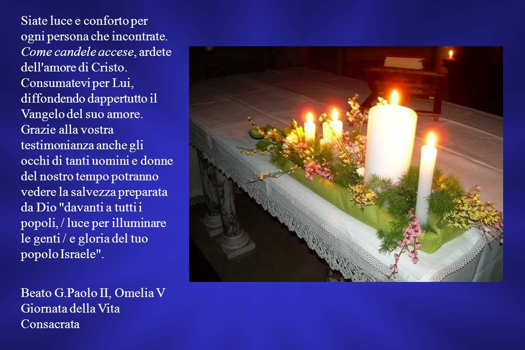 Beato G.Paolo II, Omelia V Giornata della Vita Consacrata