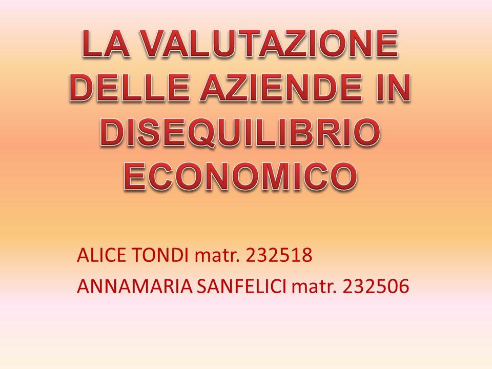 ALICE TONDI matr. 232518 ANNAMARIA SANFELICI matr. 232506