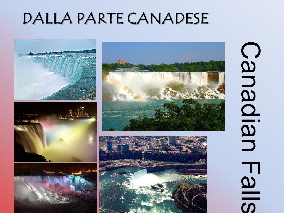 DALLA PARTE CANADESE Canadian Falls