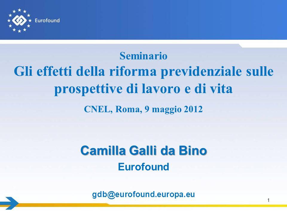 Seminario Gli effetti della riforma previdenziale sulle prospettive di lavoro e di vita CNEL, Roma, 9 maggio 2012