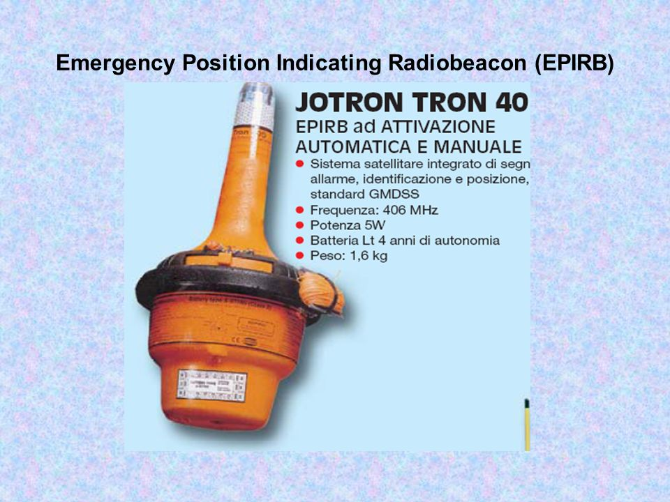 Emergency Position Indicating Radiobeacon (EPIRB)