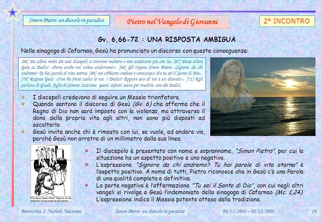 Pietro nel Vangelo di Giovanni Gv. 6,66-72 : UNA RISPOSTA AMBIGUA