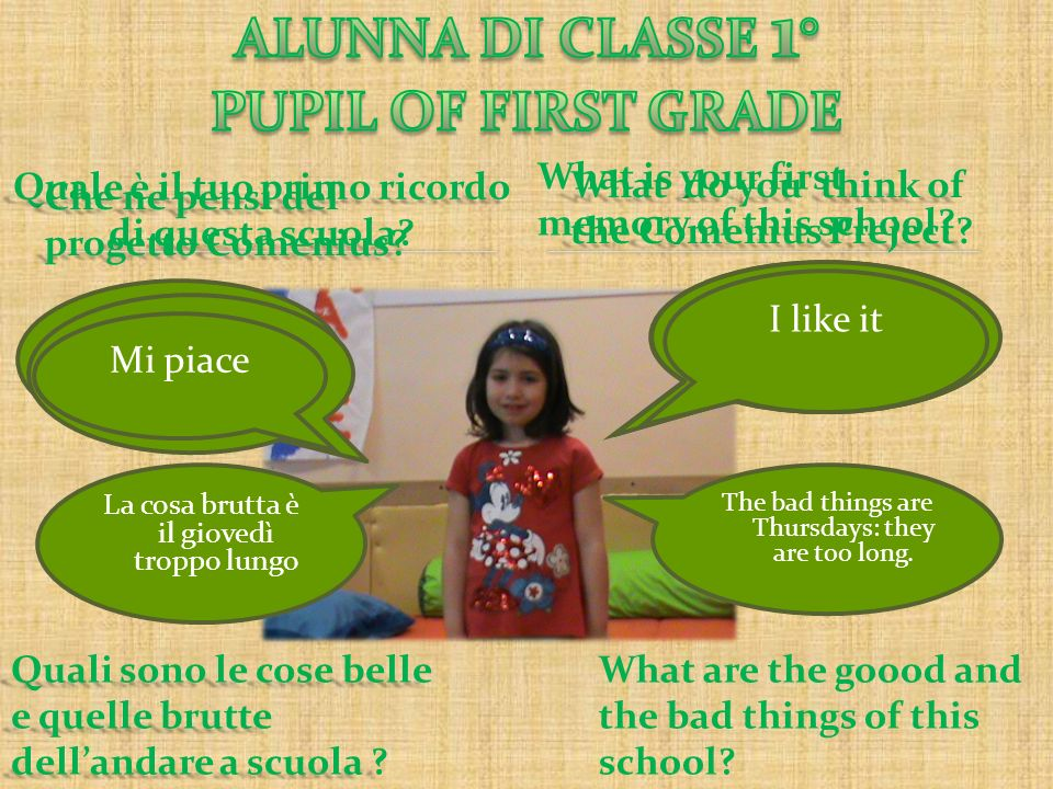 ALUNNA DI CLASSE 1° PUPIL OF FIRST GRADE