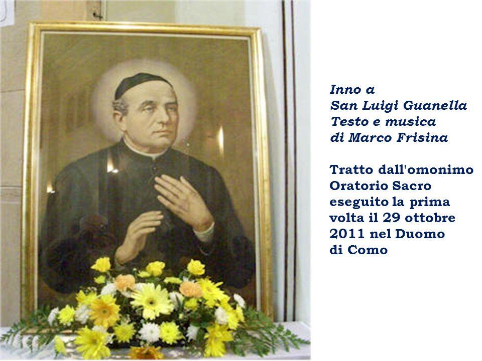 Inno a San Luigi Guanella. Testo e musica. di Marco Frisina.