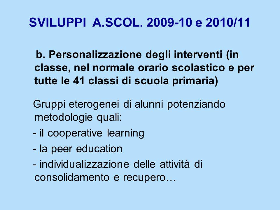 SVILUPPI A.SCOL. 2009-10 e 2010/11