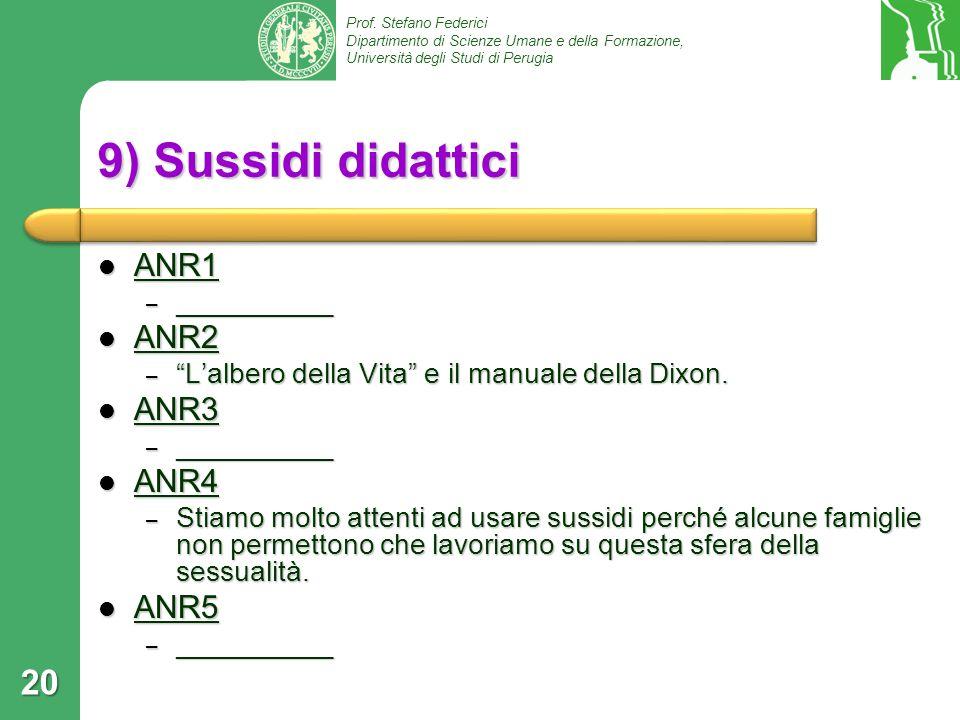 9) Sussidi didattici ANR1 ANR2 ANR3 ANR4 ANR5 __________