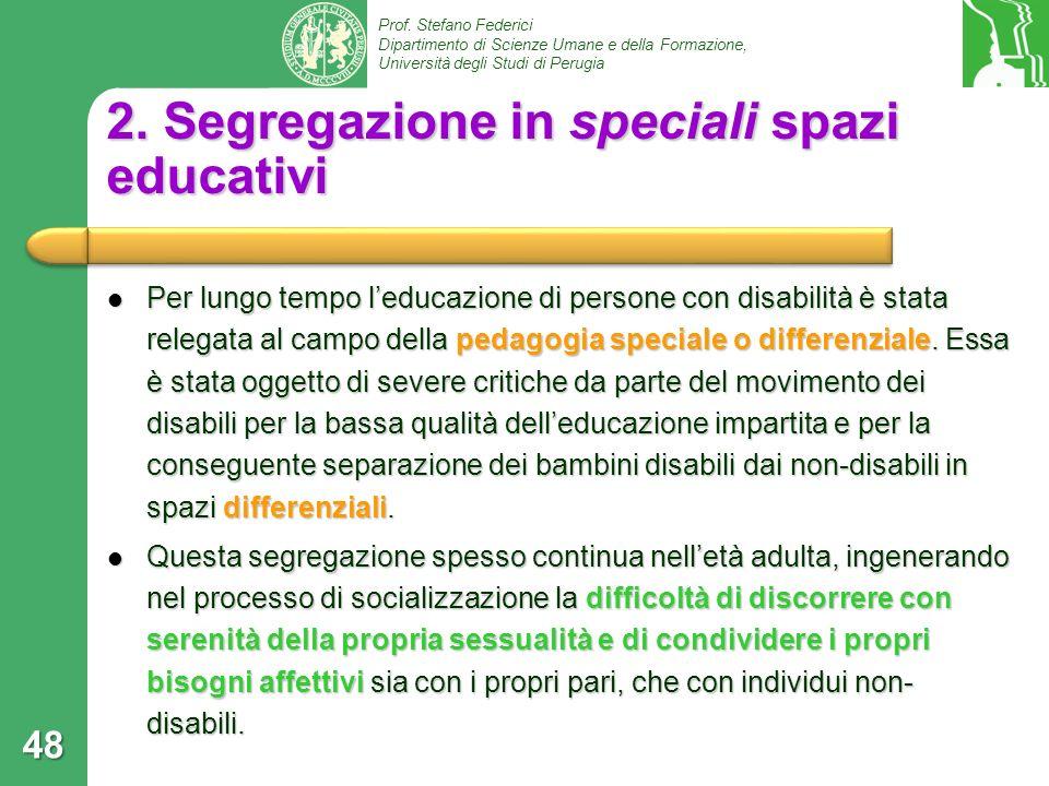 2. Segregazione in speciali spazi educativi