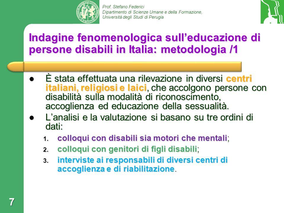 Indagine fenomenologica sull'educazione di persone disabili in Italia: metodologia /1