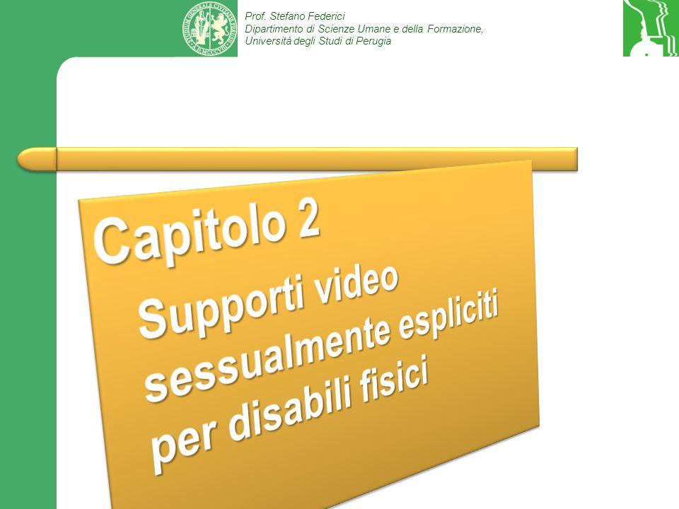 Capitolo 2 Supporti video sessualmente espliciti per disabili fisici