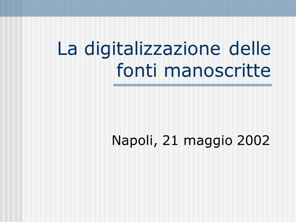 La digitalizzazione delle fonti manoscritte