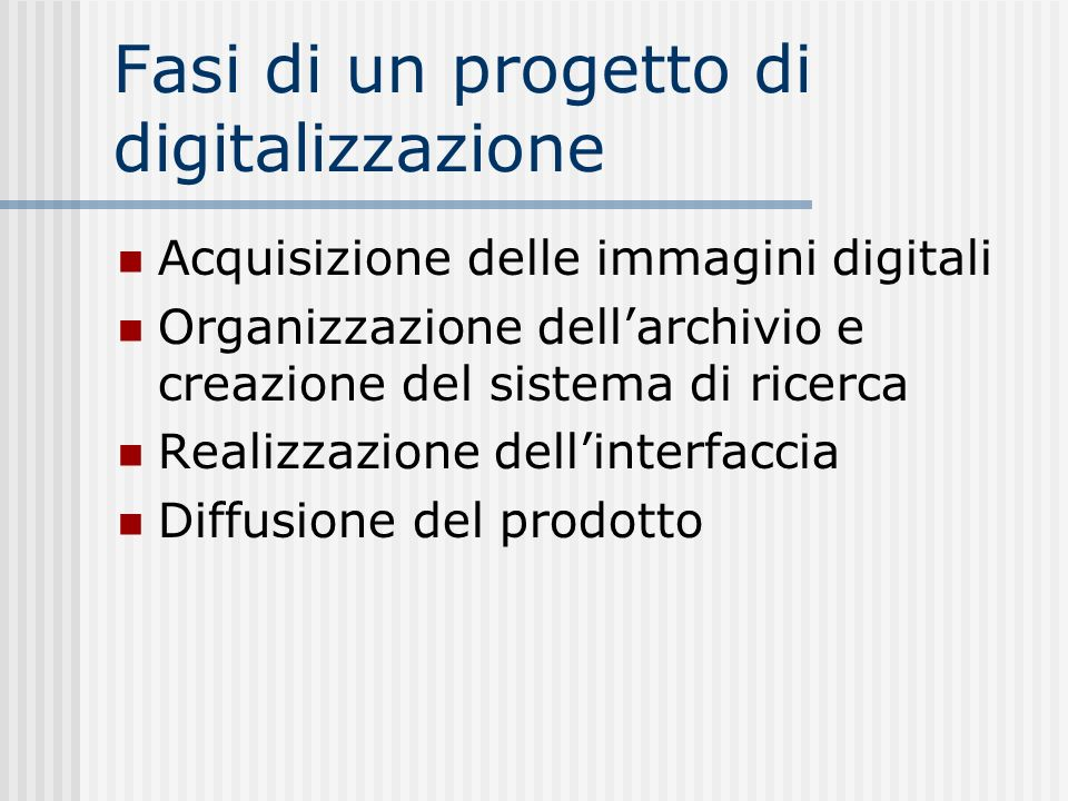 Fasi di un progetto di digitalizzazione