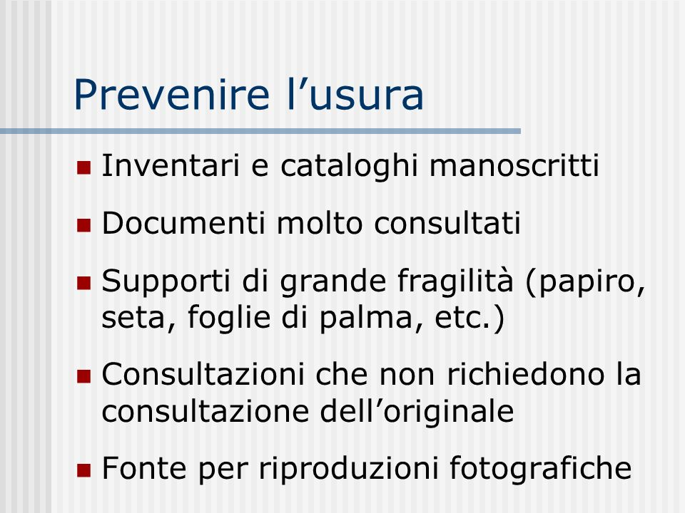 Prevenire l'usura Inventari e cataloghi manoscritti