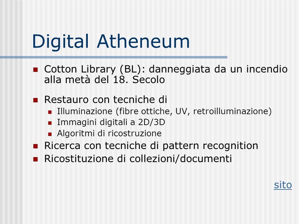 Digital Atheneum Cotton Library (BL): danneggiata da un incendio alla metà del 18. Secolo. Restauro con tecniche di.