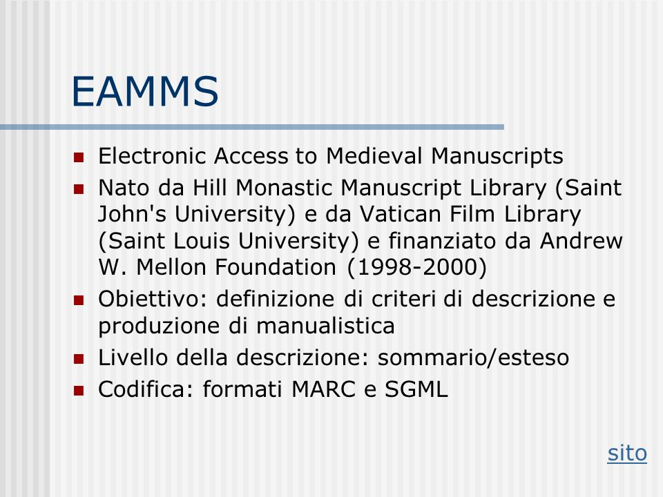 EAMMS Electronic Access to Medieval Manuscripts