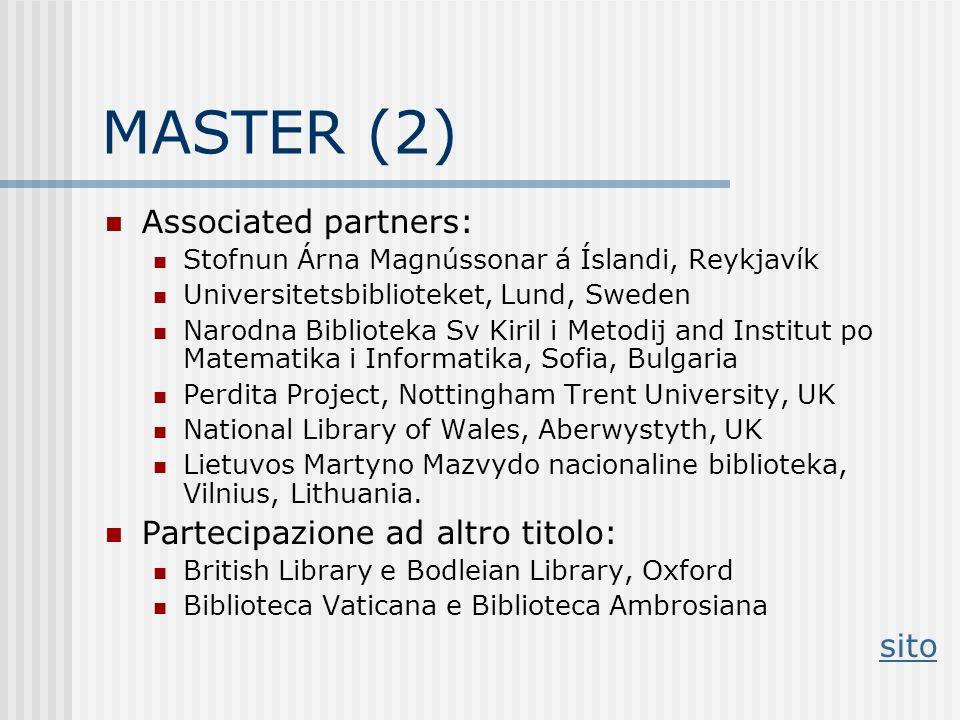 MASTER (2) Associated partners: Partecipazione ad altro titolo: sito