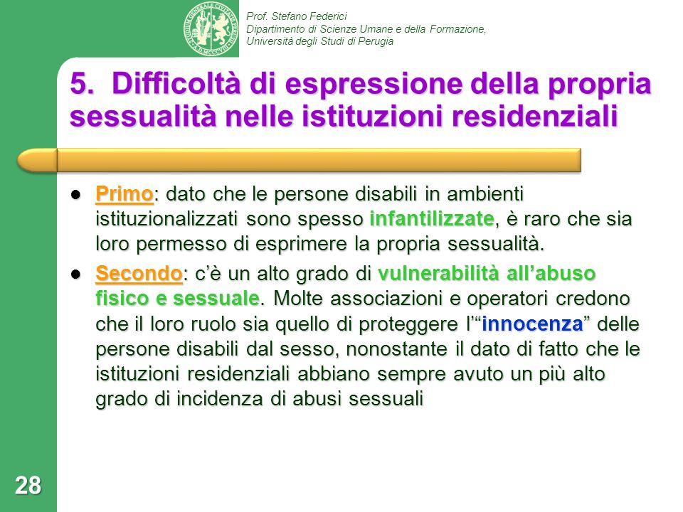 5. Difficoltà di espressione della propria sessualità nelle istituzioni residenziali