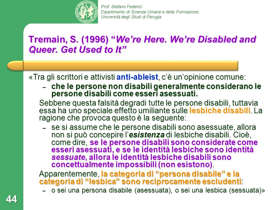 Tremain, S. (1996) We're Here. We're Disabled and Queer