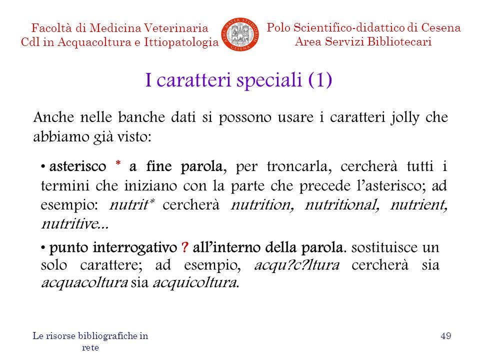 I caratteri speciali (1)