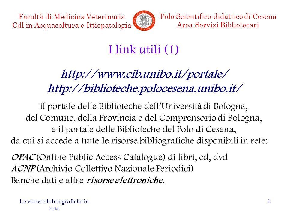I link utili (1) http://www.cib.unibo.it/portale/