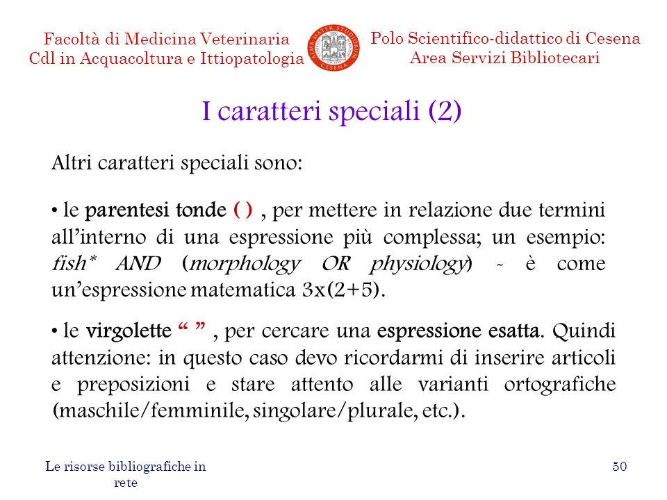 I caratteri speciali (2)