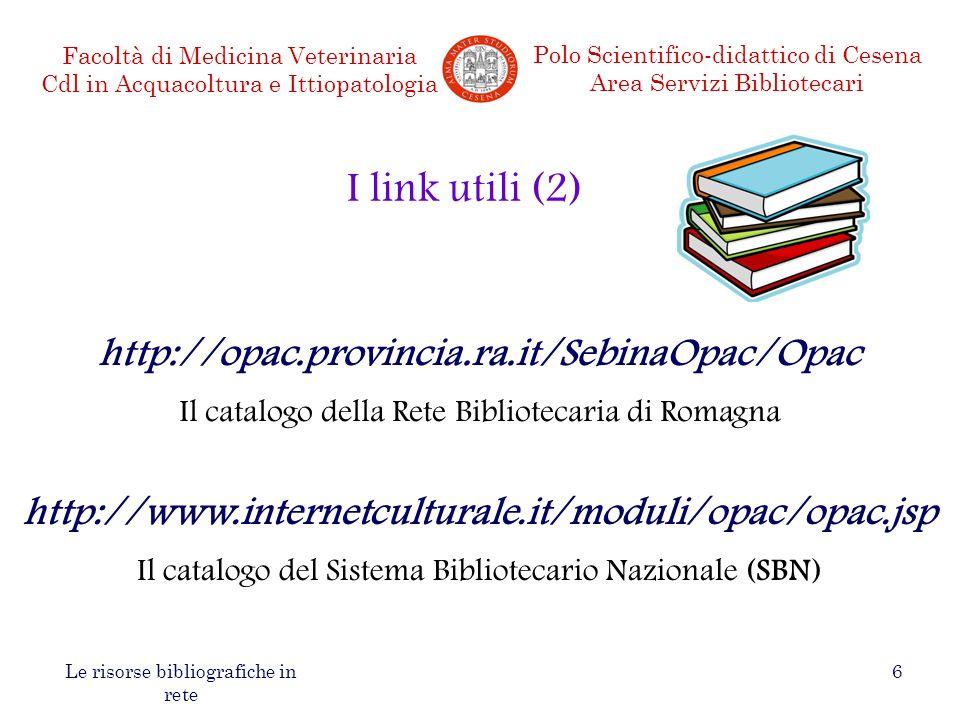I link utili (2) http://opac.provincia.ra.it/SebinaOpac/Opac