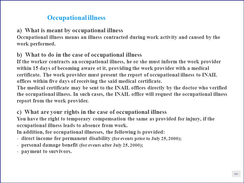 Occupational illness a) What is meant by occupational illness