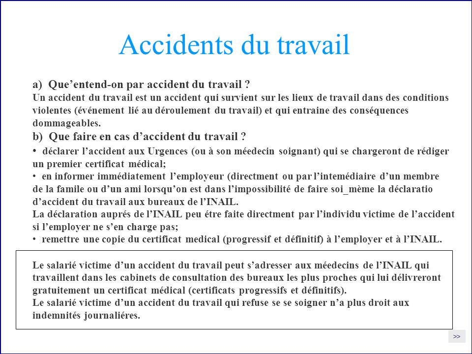 Accidents du travail a) Que'entend-on par accident du travail